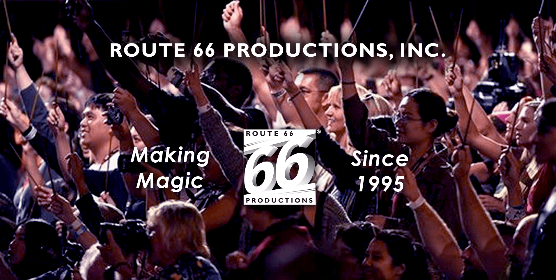 Route 66 Productions: Making Magic Since 1995